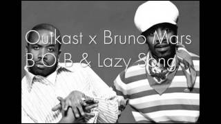B.O.B - [Outkast x Bruno Mars MashUp] (The Lazy Song) + FREE DOWNLOAD