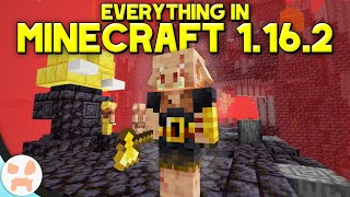 EVERYTHING IN MINECRAFT 1.16.2!