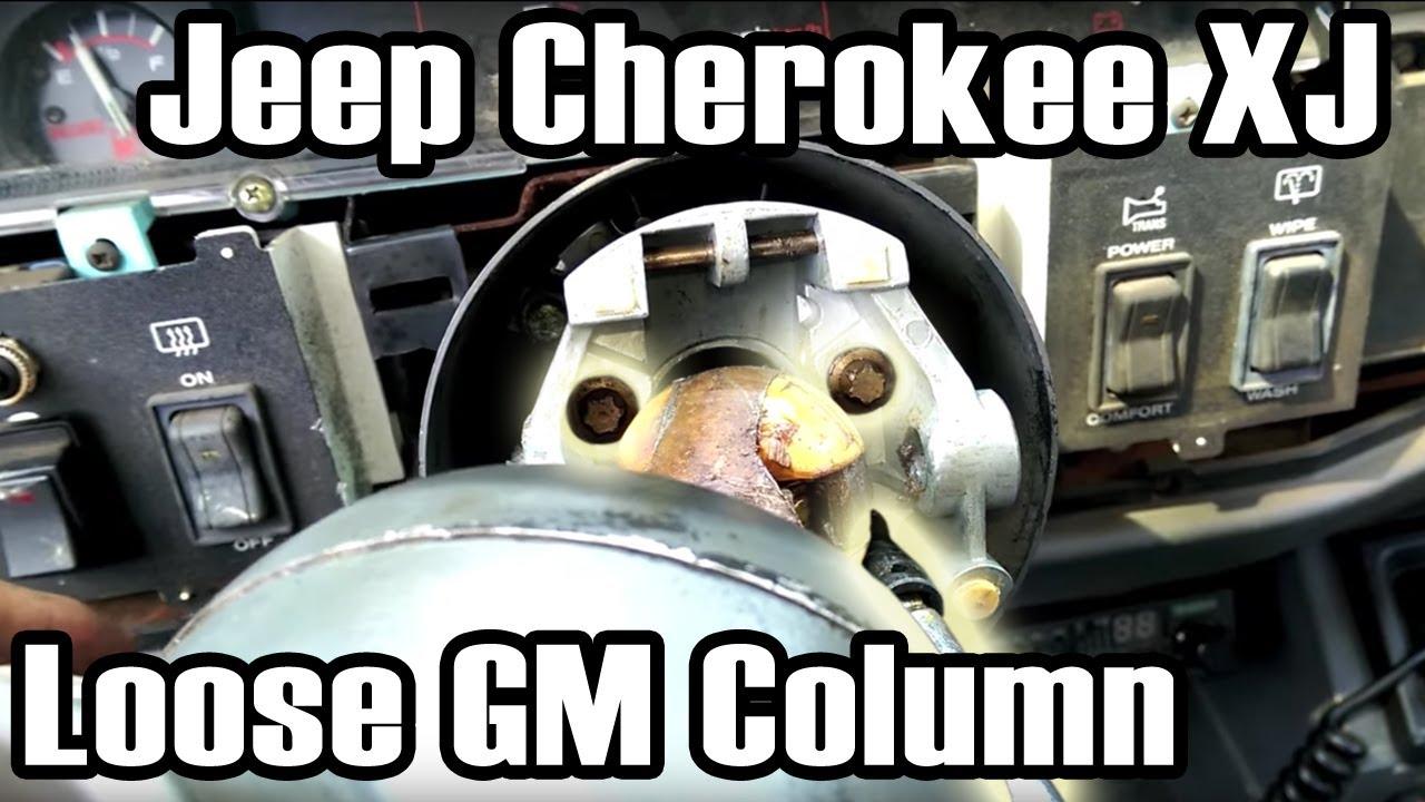 89 Cherokee Fixing a Loose GM Steering Column  YouTube