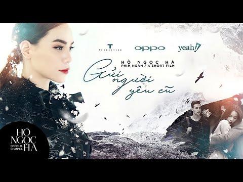 Phim ngắn: Gửi Người Yêu Cũ - Hồ Ngọc Hà [Official]