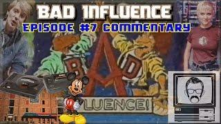 Bad Influence Episode 1.7 - Dec 10th 1992 [Replay] | Nostalgia Nerd