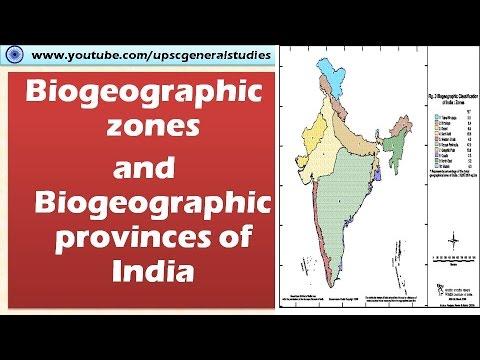 Biogeographic zones and Biogeographic provinces of India: Environment
