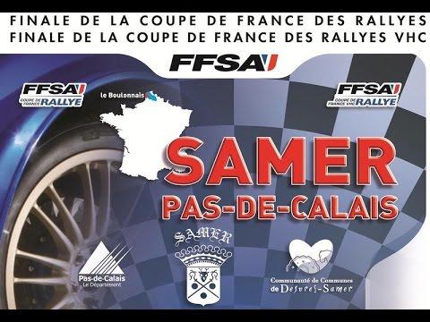 Rallye de samer 2015 62 finale de coupe de france des rallyes 2015 youtube - Finale coupe de france des rallyes ...