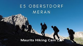 E5 Oberstdorf - Meran. Crossing the Alps on foot from Germany to Italy