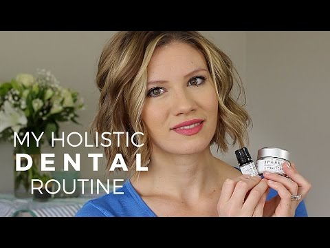 My Holistic Dental Routine // Laura's Natural Life