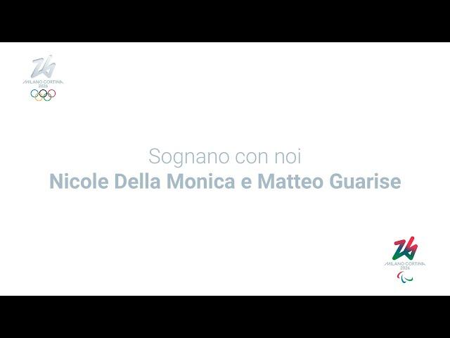 Sognano con noi... Nicole Della Monica e Matteo Guarise