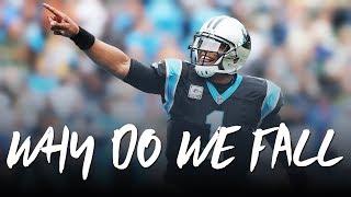 Carolina Panthers - Why do we Fall? ᴴᴰ