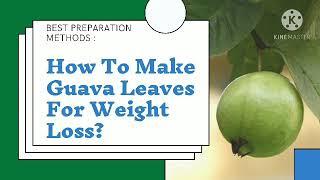 guava pleacă pentru pierderea de grăsimi