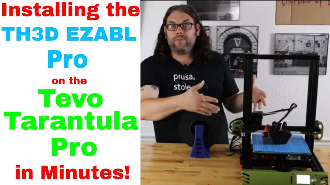 How to install the TH3D EZABL Pro on the Tevo Tarantula Pro