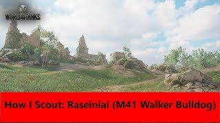 How I Scout: Raseiniai (M41 Walker Bulldog)