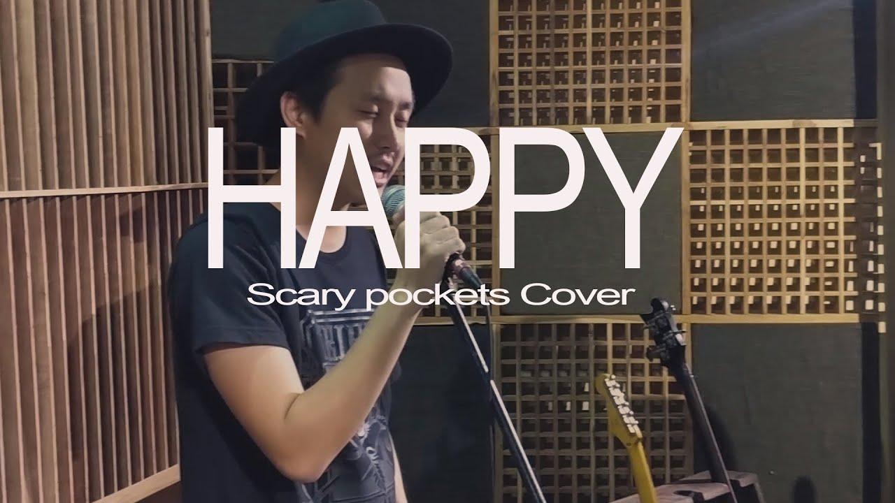 Happy - Pharell Williams/Scary pockets Cover