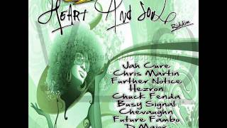 Further Notice - In This World (HEART AND SOUL RIDDIM) DECEMBER 2011