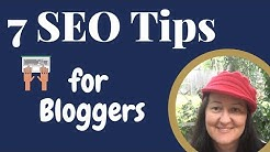 Blog SEO Tips - 7 SEO Tips for Bloggers