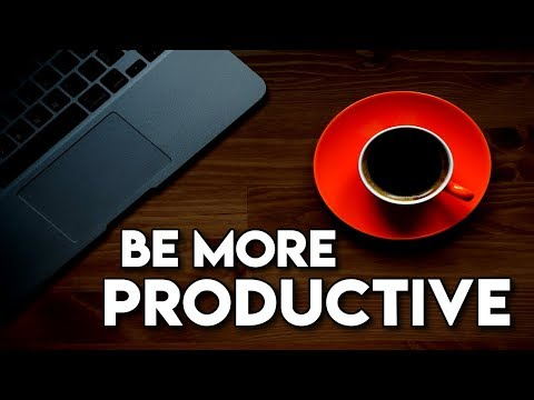 How to be More Productive and Efficient - Productivity Tips for the Lazy