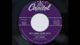 Stan Freberg - Rock Around Stephen Foster (Capitol 3249)