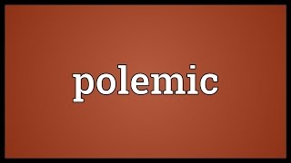 Polemic Meaning