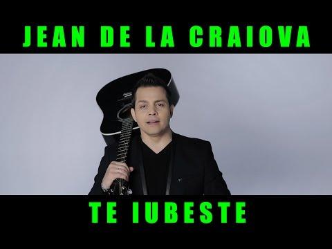 Jean de la Craiova - Te Iubeste  [Oficial Video] 2017