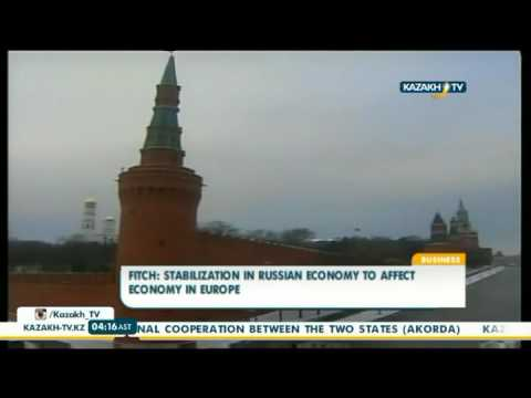 Fitch: stabilization in russian economy to affect economy in Europe - Kazakh TV