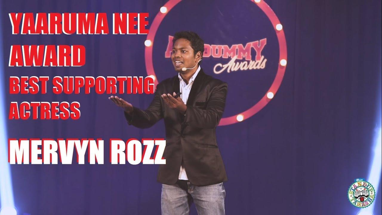 Best Supporting Actress - Yaaruma Nee Award (Acadummy Awards) ft. Mervyn Rozz