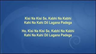 Kisi Na Kisi Se, Kabhi Na Kabhi - Kashmir Ki Kali - Full Karaoke