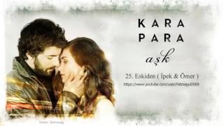 25. Eskiden { Ipek & Omer }♡♡ Aa
