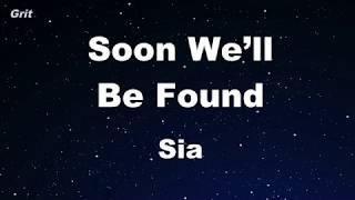Soon We'll Be Found - Sia Karaoke 【No Guide Melody】 Instrumental