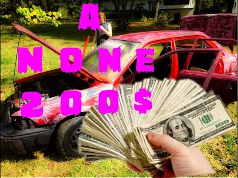 Turning a $200 car to a none $200 car ?! ( Part 1 )