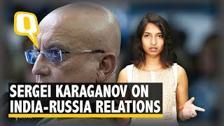 Putin's Foreign Policy Advisor Talks to The Quint About Russia, China & Pakistan