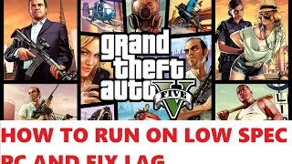 How to run GTA 5 on low end PC and without lag | Play GTA5 under minimum requirements|ByLowSpecGamer