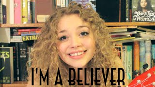 I'm A Believer Cover ||| Carrie Hope Fletcher Thumbnail