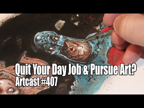 Quit Your Job To Pursue Art?