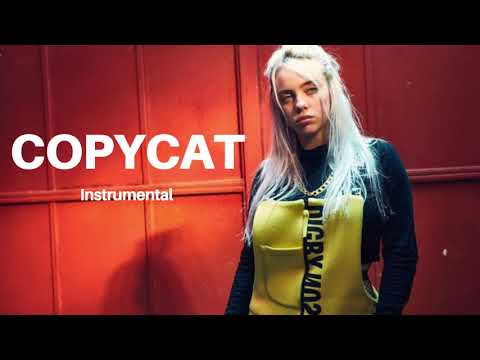 COPYCAT - Billie Eilish //instrumental