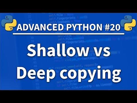 Shallow vs Deep Copying in Python - Advanced Python 20 - Programming Tutorial thumbnail