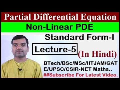 Non Linear Partial Differential Equation - Standard form-I in hindi