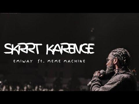 Emiway - Skrrt Karenge (Lyrics) ft. Meme Machine - YouTube