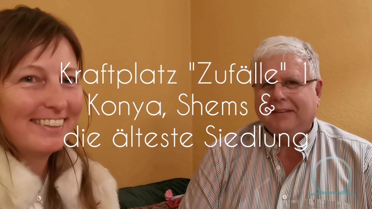 Kraftplatz Zufälle 1   Die neue Reihe Cornelius Van Lessen plaudert über Konya & seine Berührung