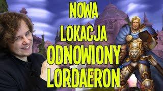 Arthas ODBUDUJE LORDAERON - Nowa Lokacja w WoWie
