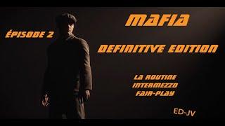 [FR] MAFIA : Definitive Edition - Episode 2 - Gameplay PC en ultra - 4k - 60ips