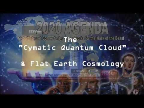 """The CYMATIC/QUANTUM CLOUD"" [Flat Earth Cosmology & the Beast System] thumbnail"