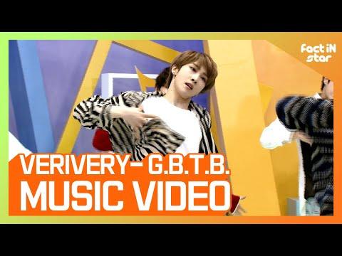 [팩트M/V] VERIVERY(베리베리) - G.B.T.B.