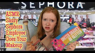 ASMR~ Rude & Sassy Sephora Worker Does Your Makeup RP