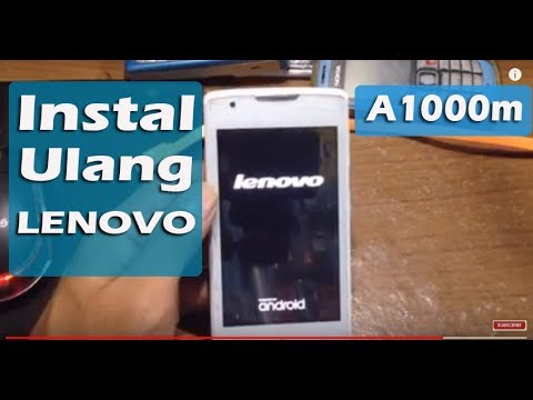 How To Flash Lenovo A1000 A1000m Bootloop