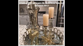 Glam Z Gallerie Haul and Glam/Luxe Inspire Me Home Decor Unboxing - Christmas 2017