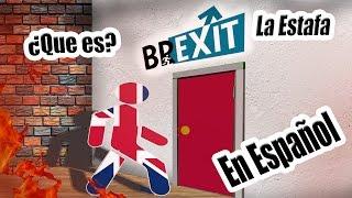 ¡¡ #BREXIT !! ¿que es el brexitt? ESPAÑOL