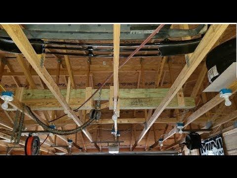 Bonus Over Head Garage Hoist Bracing 3 18 18 Youtube