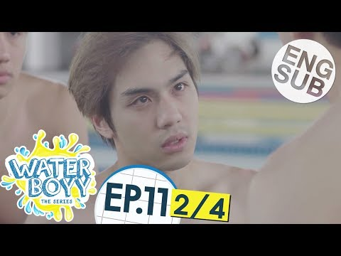 [Eng Sub] Waterboyy the Series | EP.11 [2/4]