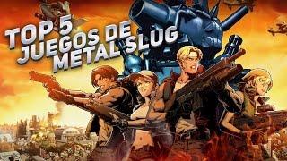 Top 5 Juegos de Metal Slug