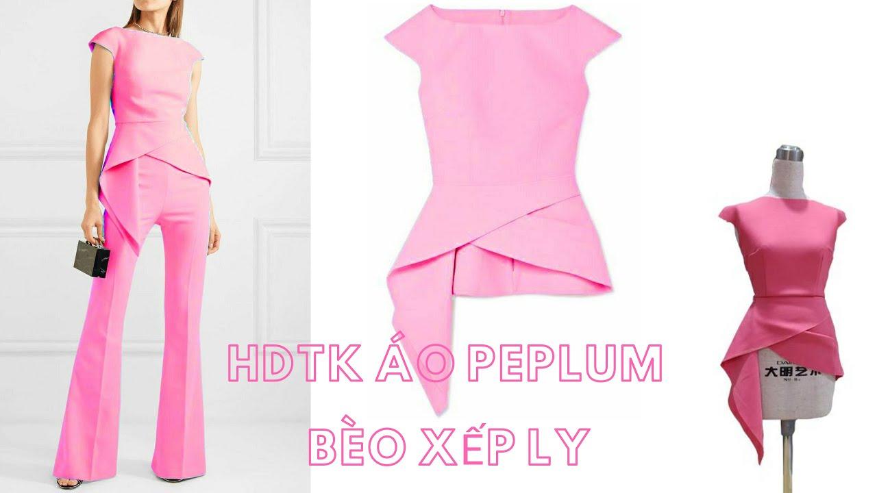 Hướng dẫn thiết kế áo peplum xếp ly