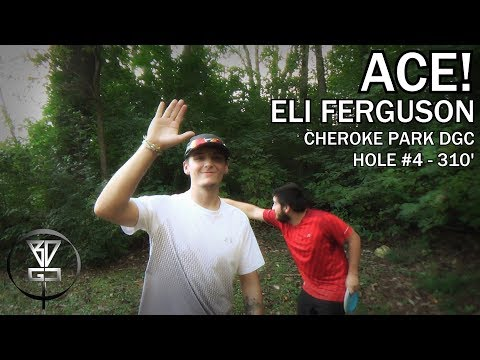 ACE!!!  Eli Ferguson aces Hole #4 at Cherokee Park DGC in Morristown, TN