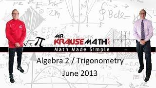 2013 June   Algebra 2   Trigonometry Regents Exams Solutions